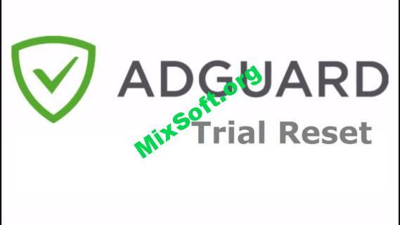 Скачать бесплатно Adguard Trial Reset — сброс триала adguard (вечный ключ)